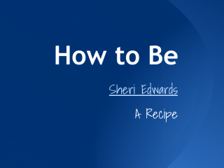 Make Introduction: How To Be Me Recipe